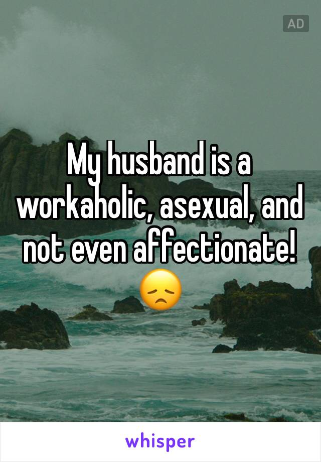 my husband asexual